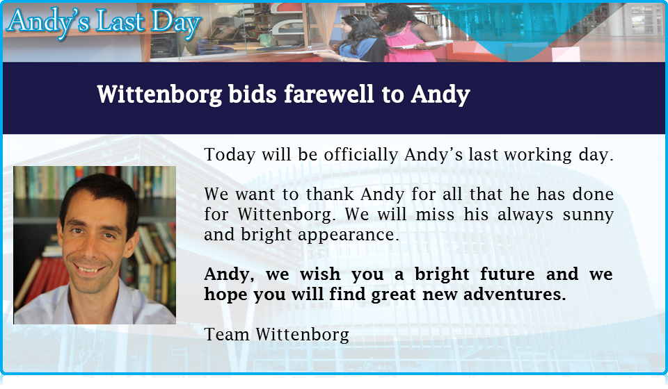 Andy Fekete leaves a well-run and helpful organization at Wittenborg University's Front Desk!